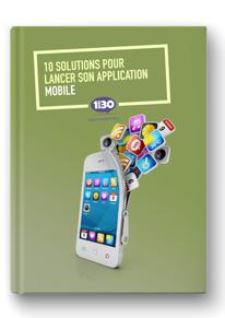 10 solutions pour lancer son application mobile