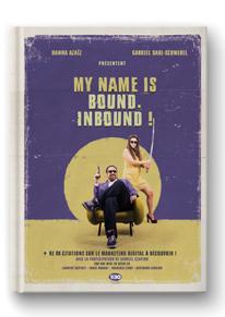My name is Bound. Inbound