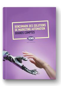 Benchmark des solutions de Marketing Automation Grands Comptes