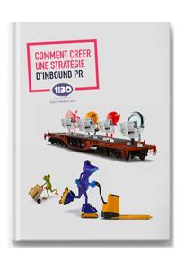 Comment créer une stratégie d'Inbound PR