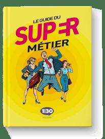 Brochure « Guide du Super Métier »