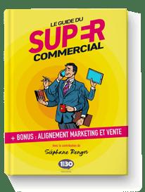 Le Guide du Super Commercial