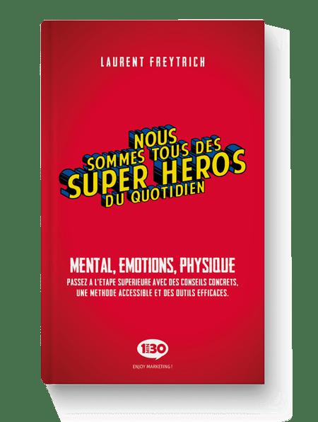 Nous sommes tous des Super-Héros du quotidien
